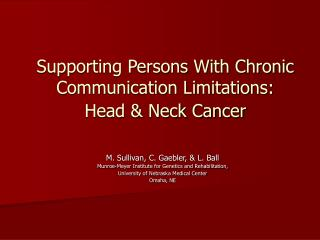 Supporting Persons With Chronic Communication Limitations:  Head & Neck Cancer