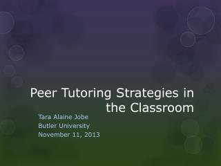 Peer Tutoring Strategies in the Classroom