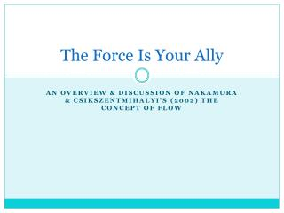 The Force Is Your Ally