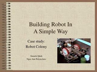 Building Robot In  A Simple Way