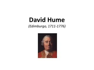 David Hume (Edimburgo, 1711-1776)