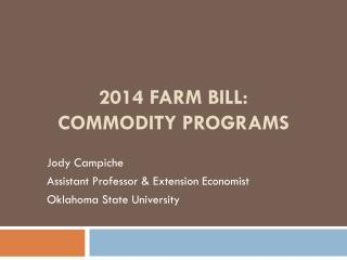 2014 Farm Bill :  Commodity programs