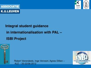 Integral student guidance  in internationalisation with PAL –  ISBI Project