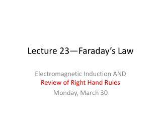Lecture 23—Faraday's Law