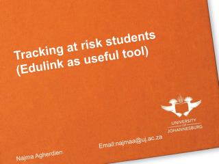 Tracking at risk students (Edulink as useful tool)