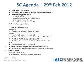 SC Agenda – 29 th  Feb 2012