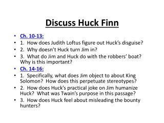 huck finn notes The adventures of huckleberry finn study guide contains a biography of mark twain, literature essays, a complete e-text, quiz questions, major themes, characters, and a full summary and analysis of huck finn.