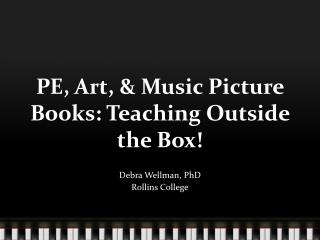 PE, Art, & Music Picture Books: Teaching Outside the Box!