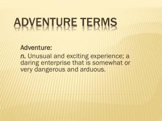 Adventure Terms