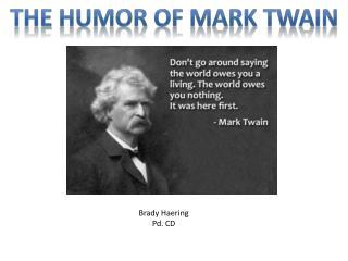 THE HUMOR OF MARK TWAIN