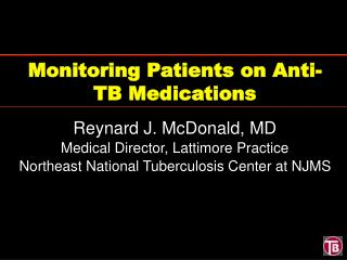 Monitoring Patients on Anti-TB Medications