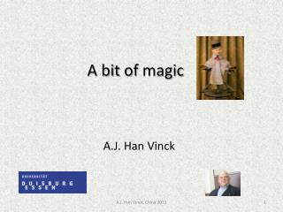 A  bit of magic