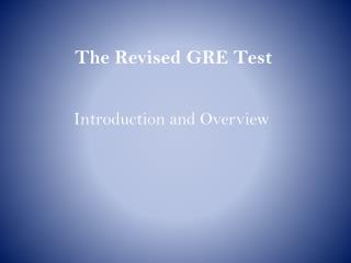 The  Revised GRE Test