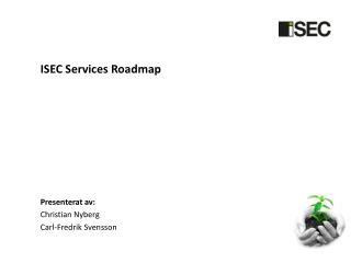 ISEC Services  Roadmap