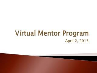 Virtual Mentor Program