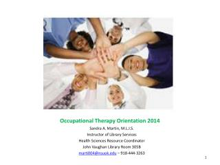 Occupational Therapy Orientation 2014