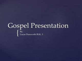 Gospel Presentation