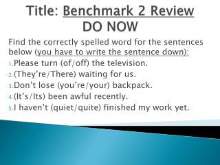 Title:  Benchmark 2 Review DO NOW