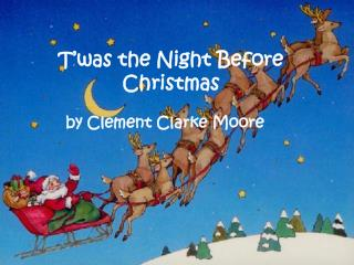 T'was  the Night Before Christmas