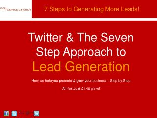 Twitter & The Seven Step Approach to  Lead Generation