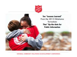 "Ten ""Lessons Learned""  From the 2013 Oklahoma Tornadoes  That ""Up-the-Ante for  Public Information"