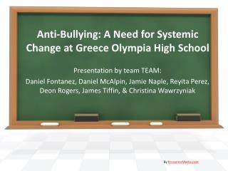 Anti-Bullying: A Need for Systemic Change at Greece Olympia High School