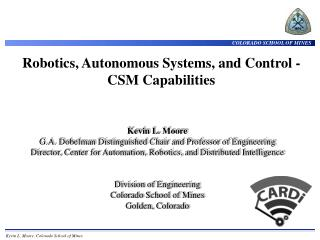 Robotics, Autonomous Systems, and Control - CSM Capabilities