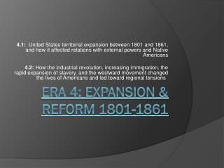 ERA  4: Expansion & Reform 1801-1861