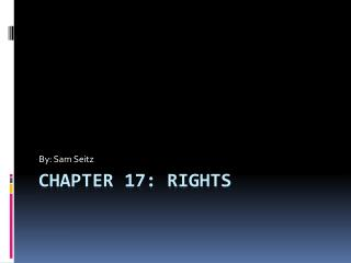Chapter 17: Rights