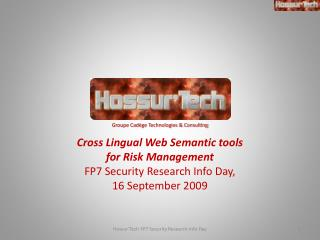 Cross Lingual Web Semantic tools for Risk Management  FP7 Security Research Info Day,