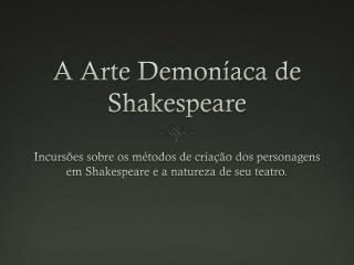 A Arte  Demoníaca  de Shakespeare