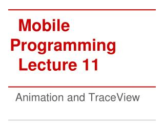 Mobile Programming Lecture 11