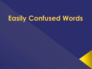Easily Confused Words