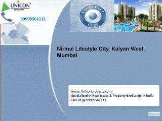 Nirmal Lifestyle City Mumbai- Call 09999561111 for Booking Apartment in Lifestyle City