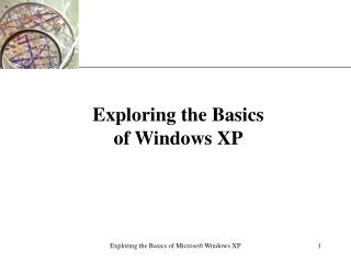 Exploring the Basics of Windows XP