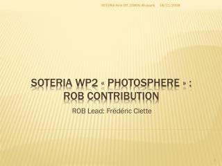 SOTERIA WP2 «  Photosphere » :  ROB contribution
