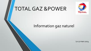 Information gaz naturel