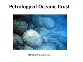 Petrology of Oceanic Crust