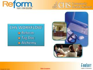 CHS WORKFLOW   Reform  Tag Doc  Alchemy