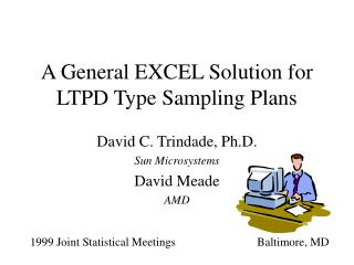 A General EXCEL Solution for LTPD Type Sampling Plans