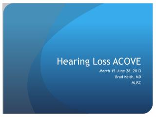 Hearing Loss ACOVE