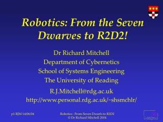 Robotics: From the Seven Dwarves to R2D2!