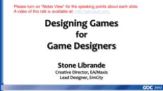 Designing Games for Game Designers