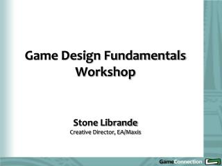 Game Design Fundamentals Workshop