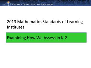 2013 Mathematics Standards of Learning Institutes