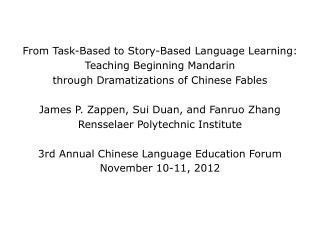 From  Task-Based to Story-Based Language Learning: Teaching Beginning  Mandarin