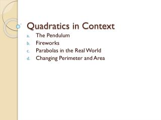 Quadratics in Context