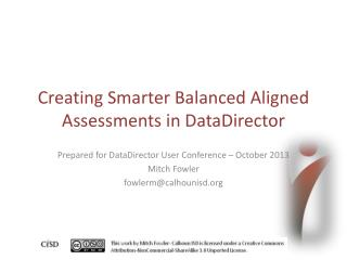 Creating Smarter Balanced Aligned Assessments in DataDirector