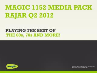 MAGIC  1152 MEDIA PACK RAJAR  Q2  2012