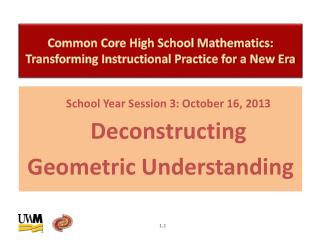 Common Core High School Mathematics: Transforming Instructional Practice for a New Era